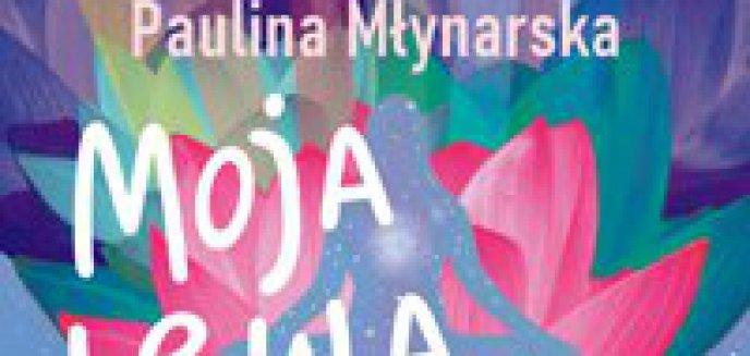Recenzja: Pauliny Młynarskiej   Moja lewa joga